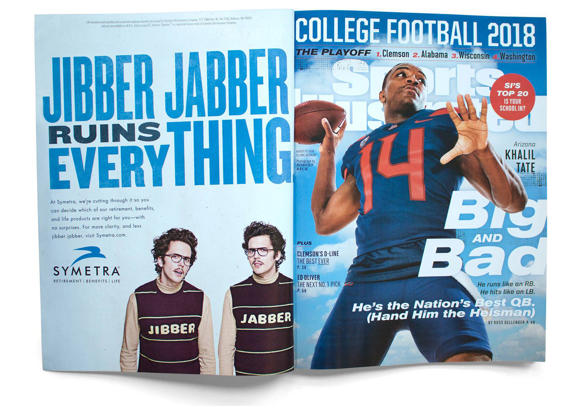 A print ad for Symetra with the headline Jibber Jabber Ruins Everything