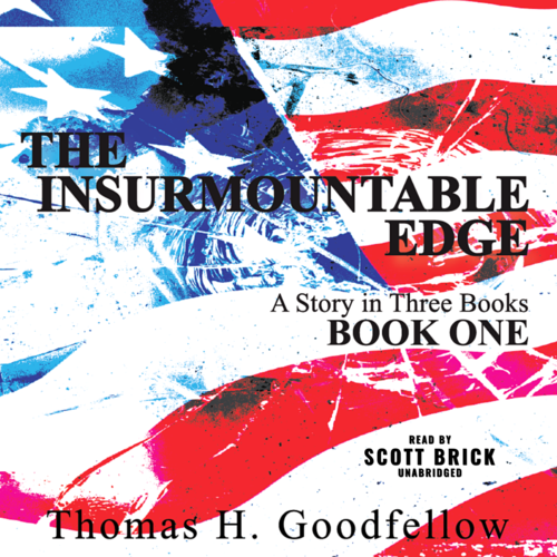 The Insurmountable Edge: Book One