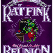 "15th Annual ED ""BIG DADDY"" ROTH'S RAT FINK REUNION"