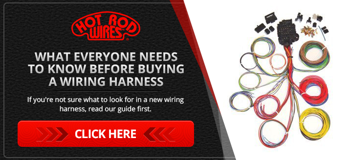 universal automotive wiring harnesses hotrodwires com no thanks