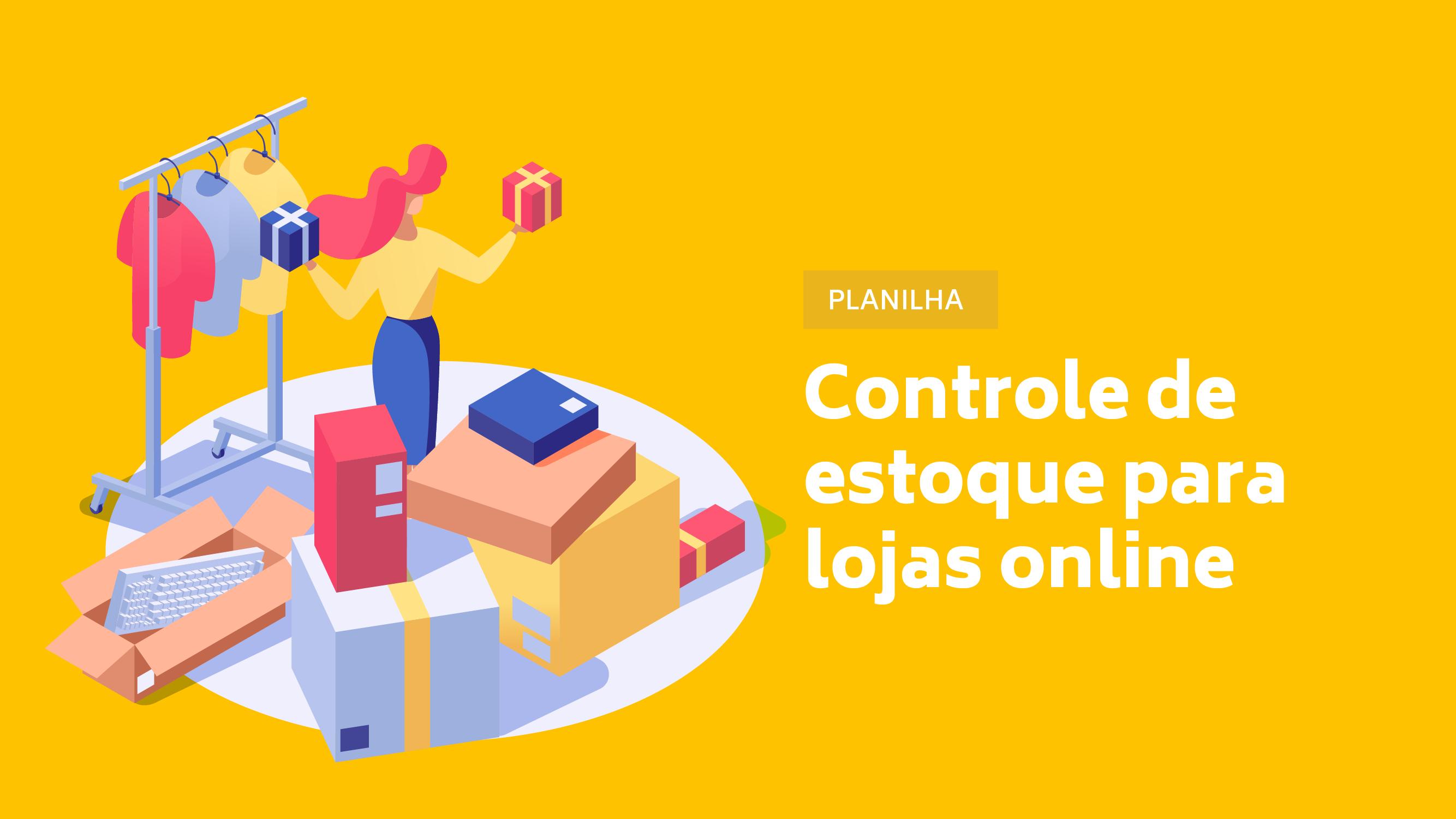 Planilha para controle de estoque - Loja Online