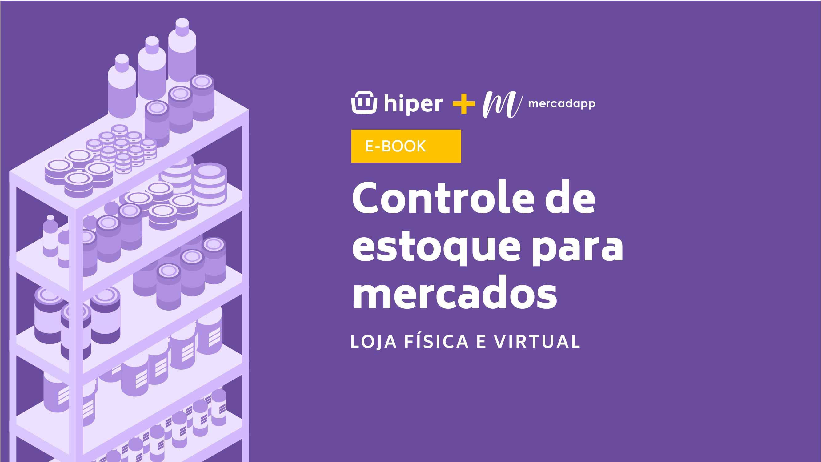Hiper e Mercadapp - Estoque para Mercados