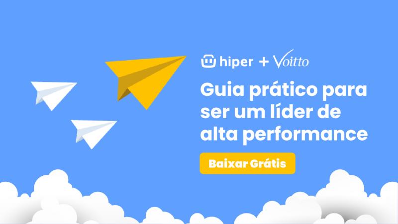 Hiper e Voitto - Liderança de alta performance