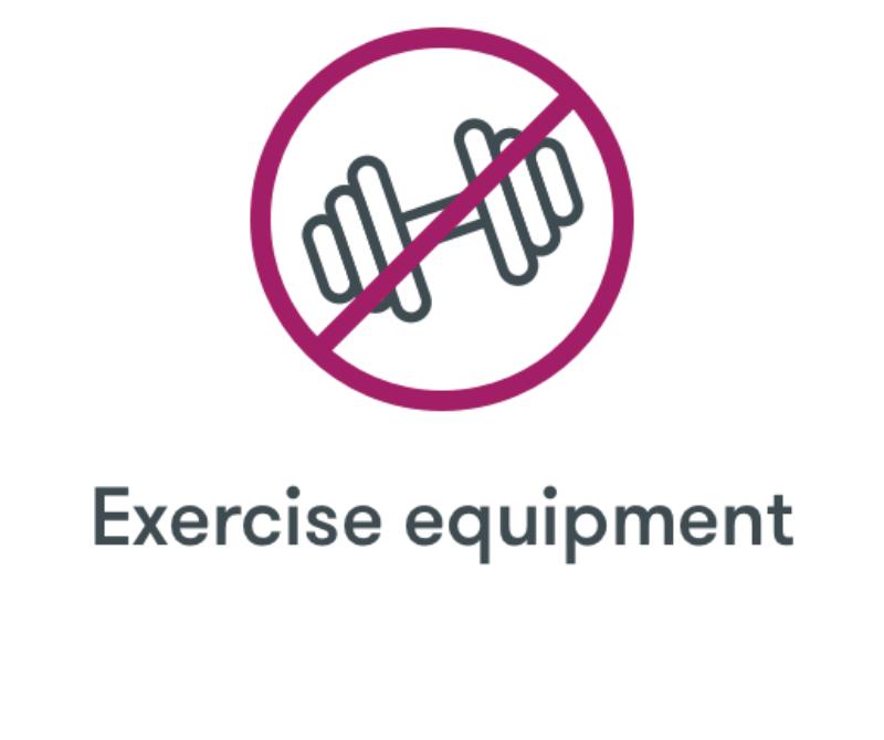 No Exercise Equipment
