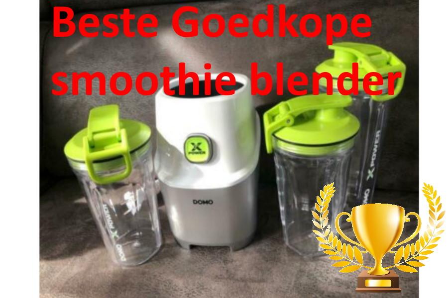 Goedkope smoothie blender | Test, Beste koop | Met of Zonder Icecrusher
