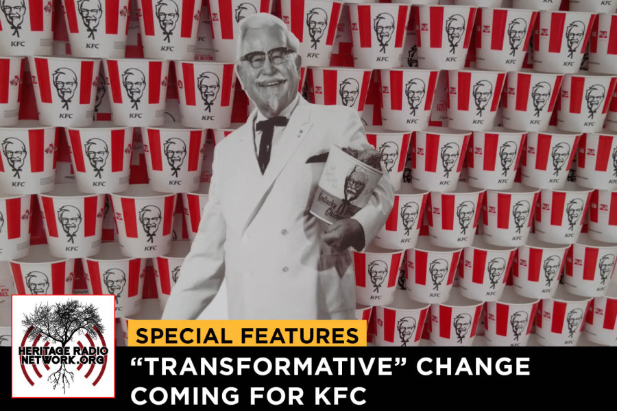 "Special Features- ""Transformative"" Change Coming for KFC"