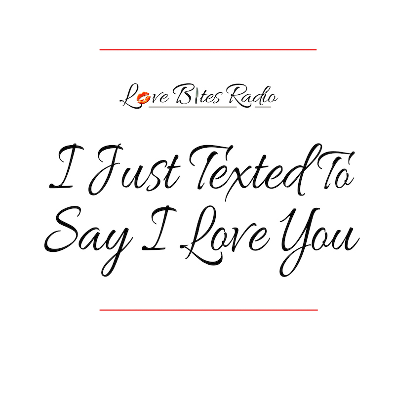 I Just Texted Logo Love Bites
