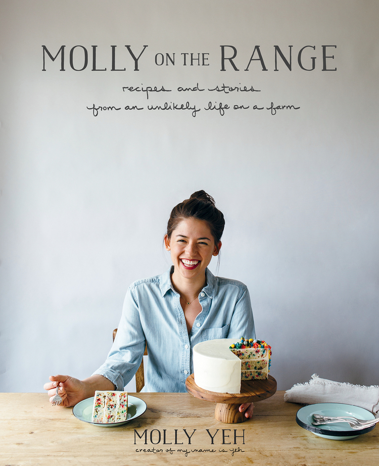 Molly On The Range Molly Yeh