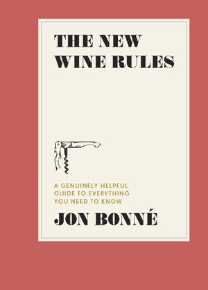 The+New+Wine+Rules+Jon+Bonne