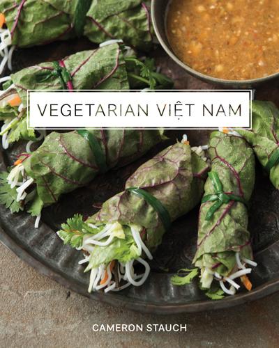 Vegetarian Viet Nam by Cameron Stauch - Michael Turkell
