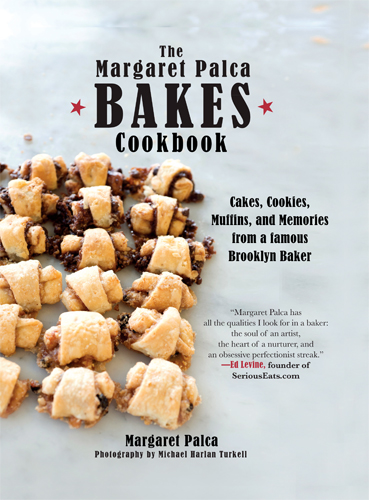Margaret Palca Bakes cookbook - Michael Turkell