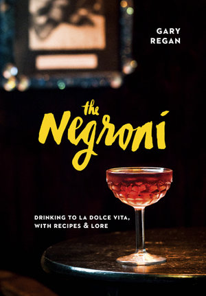 The+Negroni+by+Gary+Regan