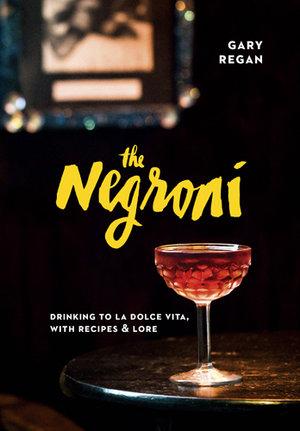 The+Negroni+by+Gary+Regan