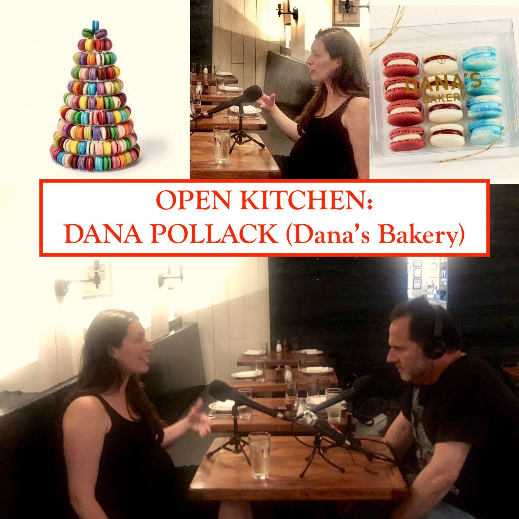 Open Kitchen: Dana Pollack (Dana's Bakery)