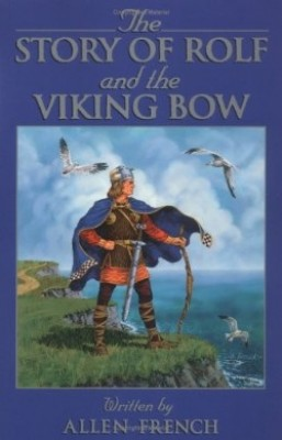 Story Of Rolf and The Viking Bow