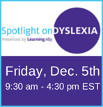 Spotlight on Dyslexia - Save 10% on Online Parent Conference from Learning Ally