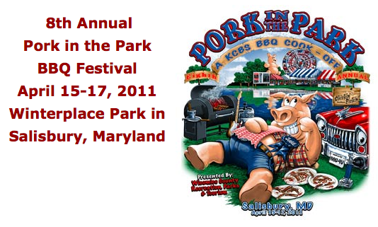 Pork in the Park:<br /> Salisbury MD – 7th Annual KCBS Competition