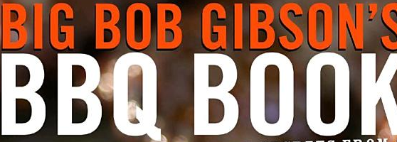 Big Bog Gibson's BBQ Book