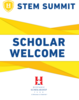 "SIgn - Coroplast - 22"" x 28"" - STEM - Scholar Welcome"