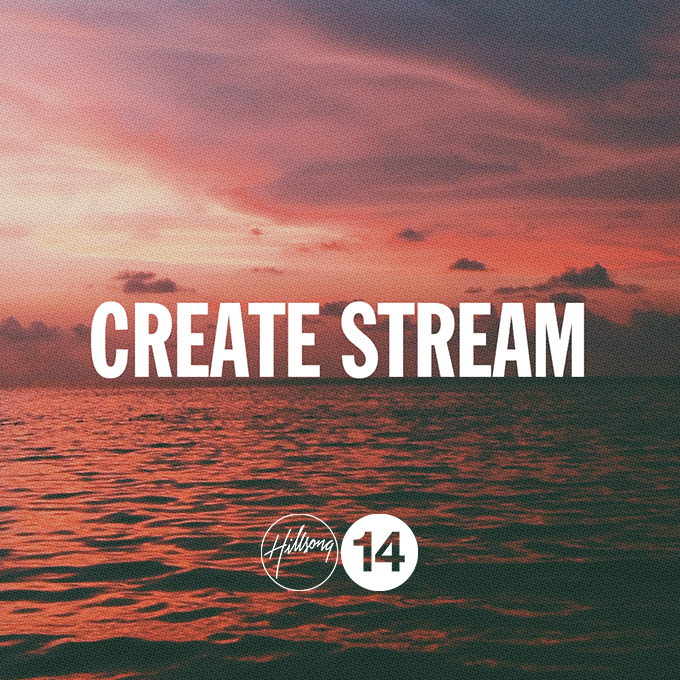 Create Stream   Hillsong Conference 2014