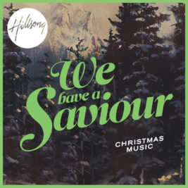 We Have A Saviour | Album
