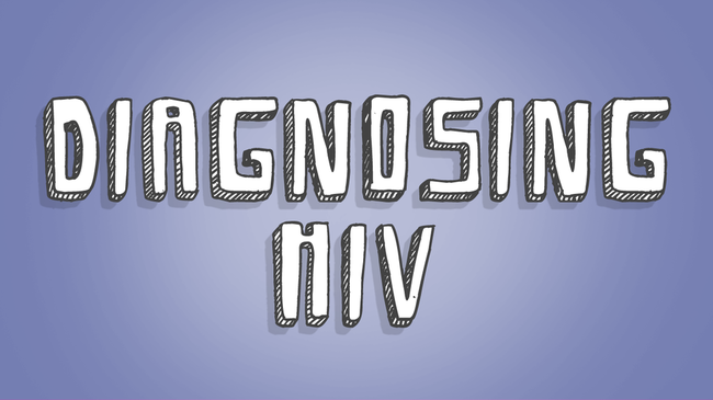 Diagnosing HIV | myHIVteam