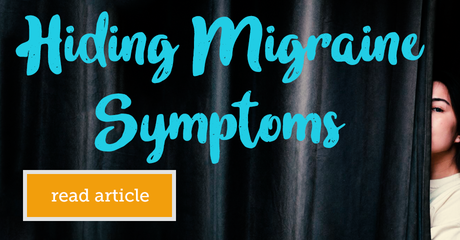 Mymigraineteam hidingmigrainesymptoms module