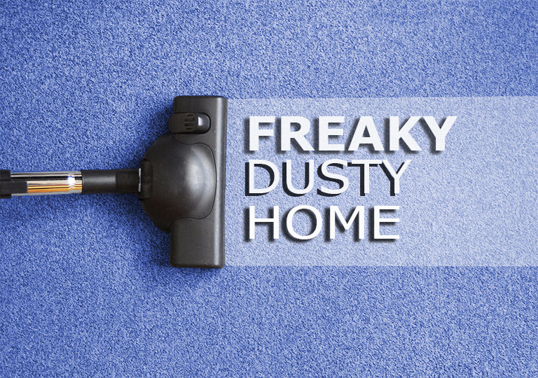 5 Reasons Why You Have A Dusty House