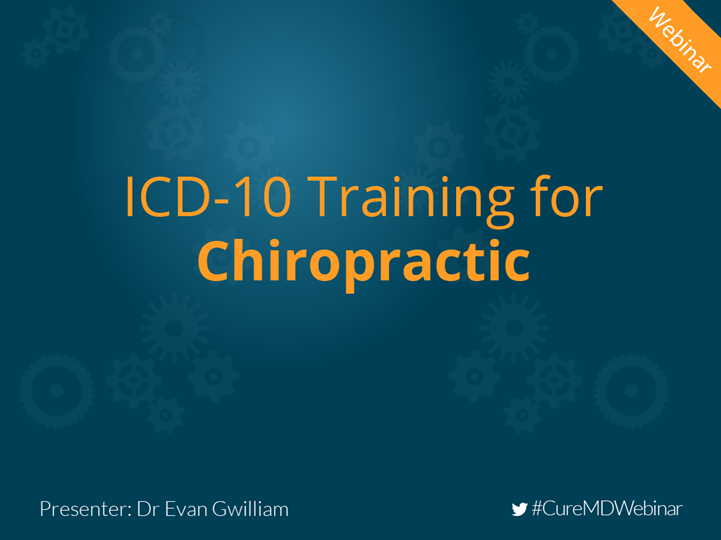 PPT – ICD-10 Training For Chiropractic PowerPoint