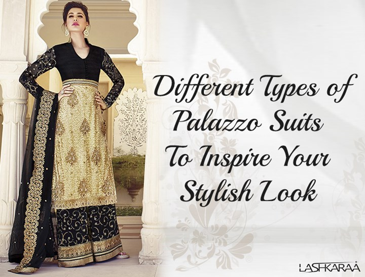5413aaa489 D:\Pavani Projects\Lashkaraa\PPT\27_Different Types of Palazzo Suits To