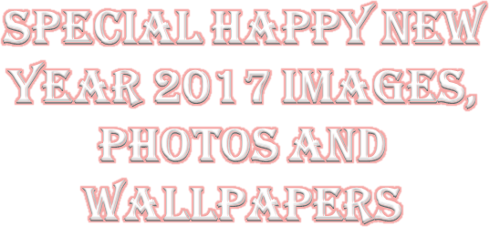 Ppt Special Happy New Year 2017 Images Photos And Wallpapers Powerpoint Presentation Free To Download Id 84133b Zdk1o