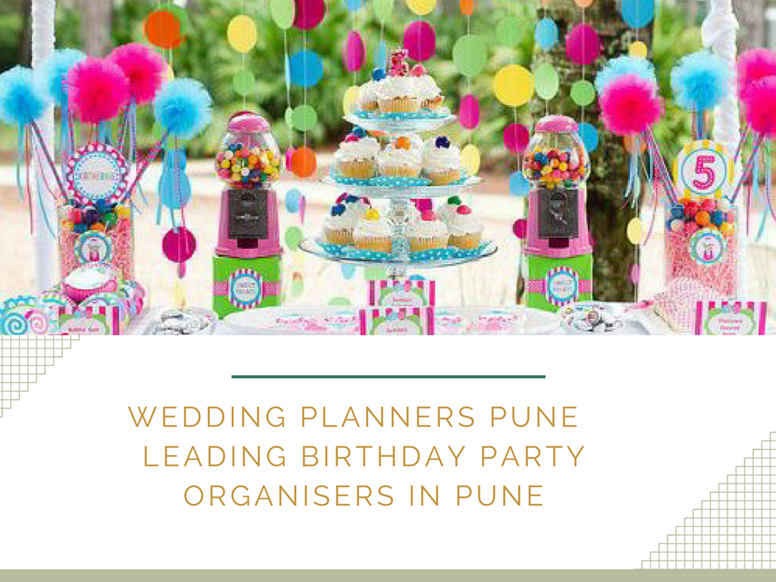 ppt birthday party organizer in pune wedding planners in pune