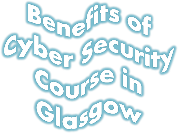 Ppt Benefits Of Cyber Security Course In Glasgow Powerpoint