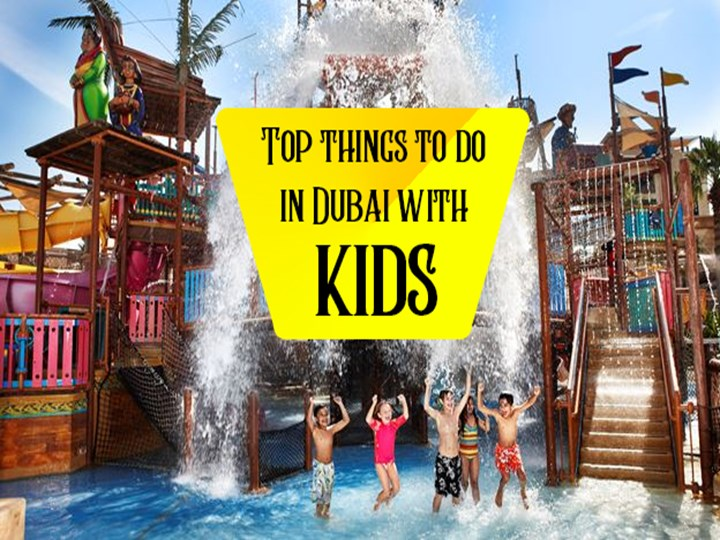 Ppt Things To Do In Dubai With Kids Powerpoint Presentation