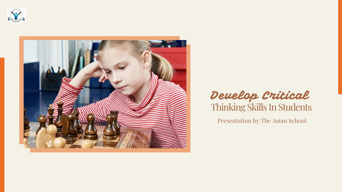 PPT – Develop Critical Thinking Skills In Students PowerPoint ...