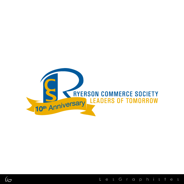 Logo Design by Les-Graphistes - Entry No. 9 in the Logo Design Contest 10 Year Anniversary Logo Design for the Ryerson Commerce Society.