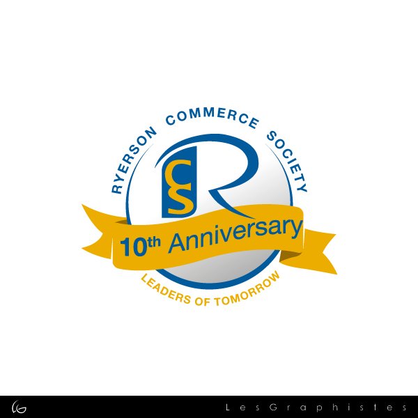 Logo Design by Les-Graphistes - Entry No. 10 in the Logo Design Contest 10 Year Anniversary Logo Design for the Ryerson Commerce Society.