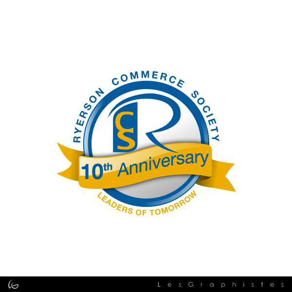 Logo Design by Les-Graphistes - Entry No. 12 in the Logo Design Contest 10 Year Anniversary Logo Design for the Ryerson Commerce Society.
