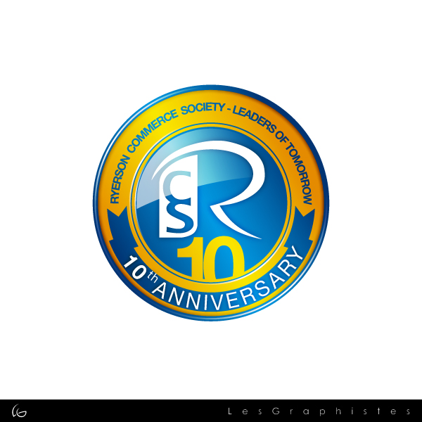 Logo Design by Les-Graphistes - Entry No. 25 in the Logo Design Contest 10 Year Anniversary Logo Design for the Ryerson Commerce Society.