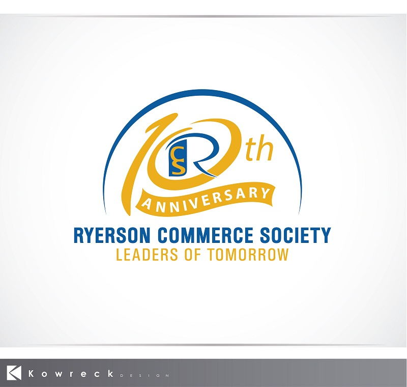 Logo Design by kowreck - Entry No. 26 in the Logo Design Contest 10 Year Anniversary Logo Design for the Ryerson Commerce Society.