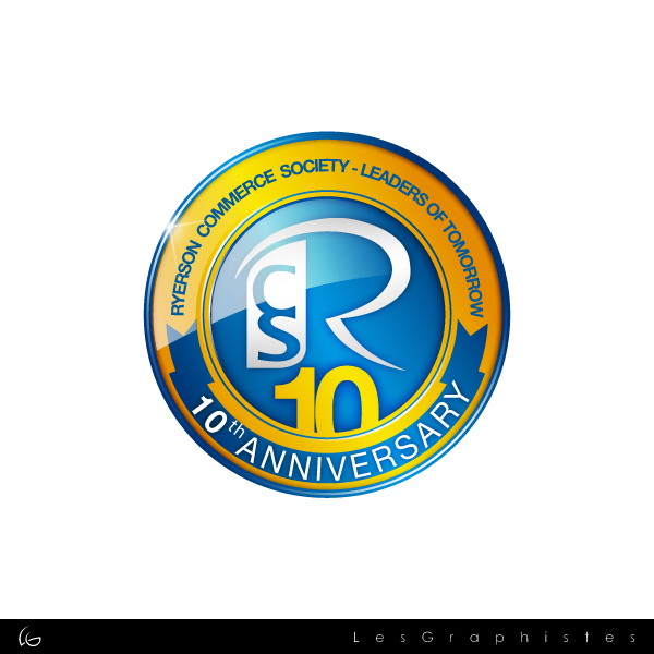 Logo Design by Les-Graphistes - Entry No. 28 in the Logo Design Contest 10 Year Anniversary Logo Design for the Ryerson Commerce Society.