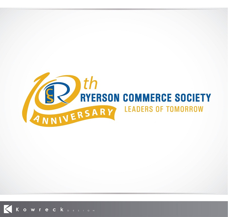 Logo Design by kowreck - Entry No. 31 in the Logo Design Contest 10 Year Anniversary Logo Design for the Ryerson Commerce Society.