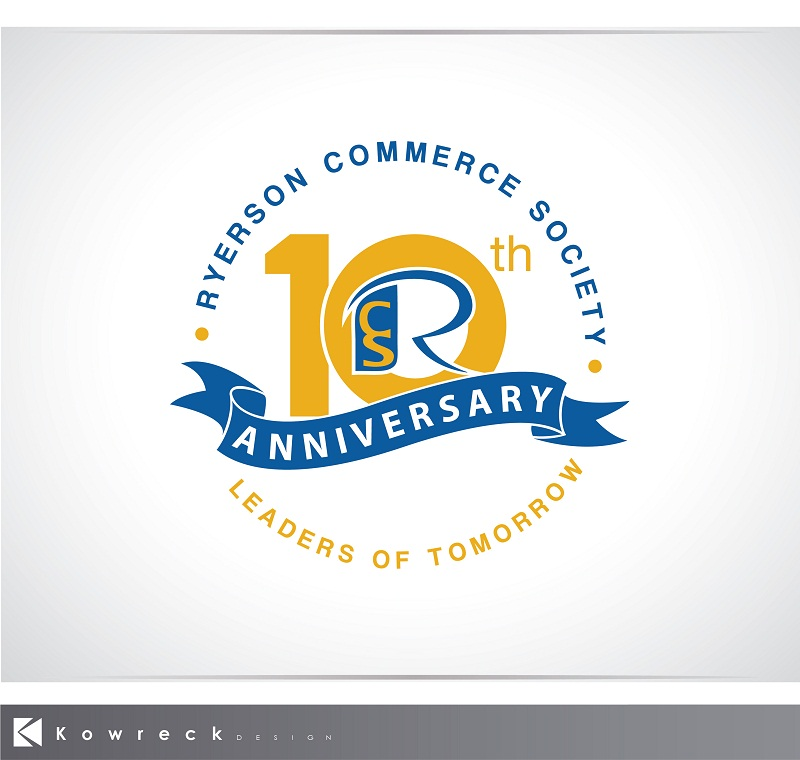Logo Design by kowreck - Entry No. 39 in the Logo Design Contest 10 Year Anniversary Logo Design for the Ryerson Commerce Society.