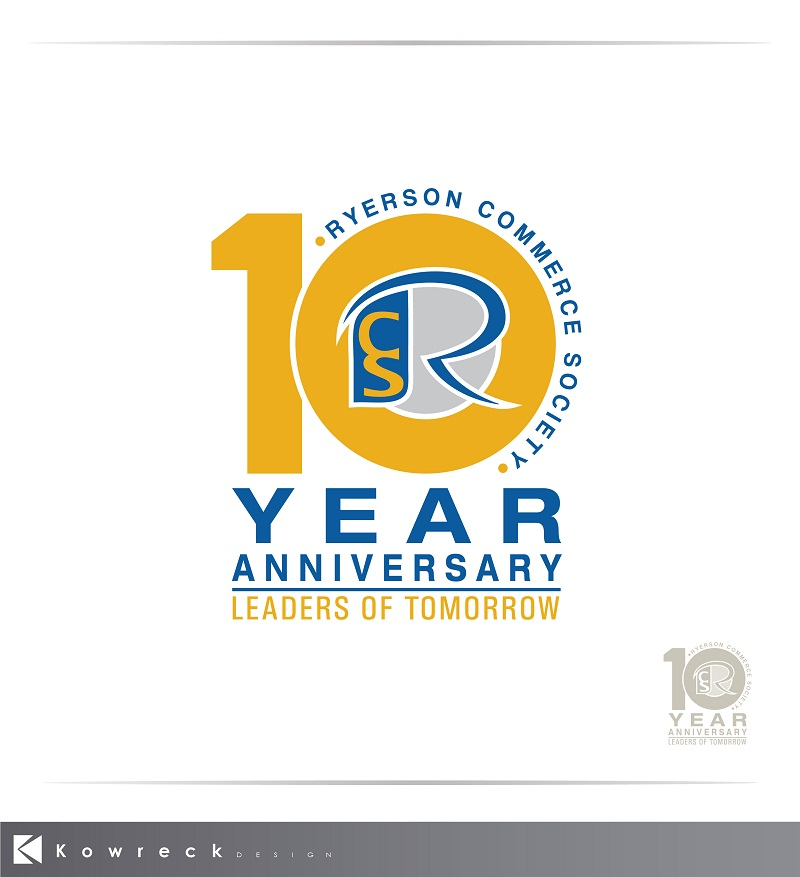 Logo Design by kowreck - Entry No. 40 in the Logo Design Contest 10 Year Anniversary Logo Design for the Ryerson Commerce Society.