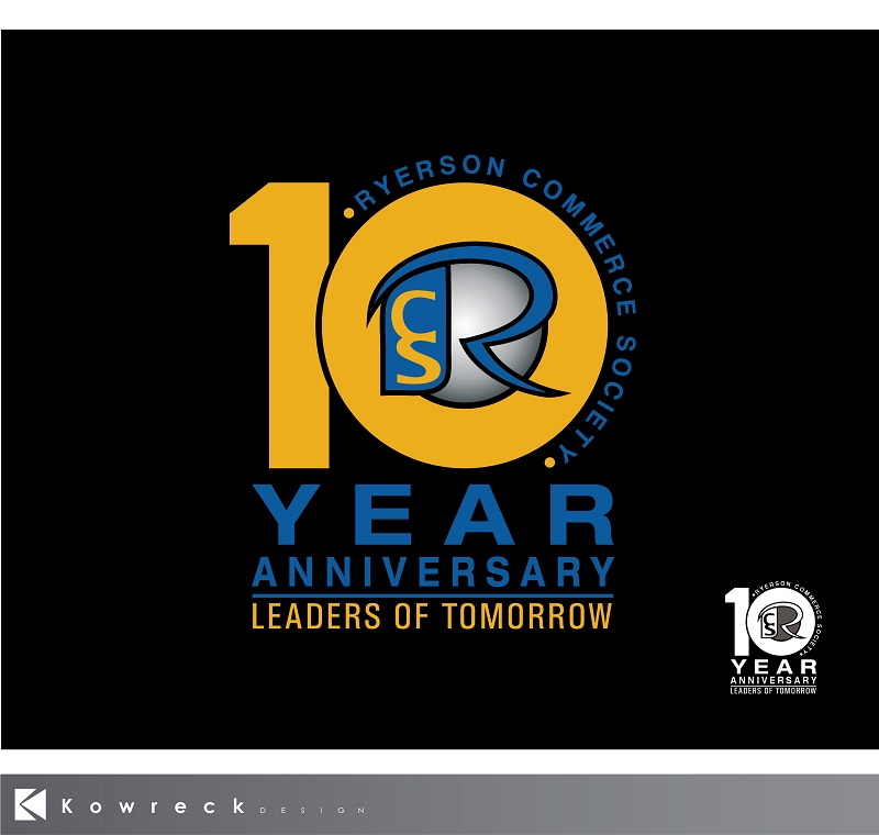 Logo Design by kowreck - Entry No. 41 in the Logo Design Contest 10 Year Anniversary Logo Design for the Ryerson Commerce Society.