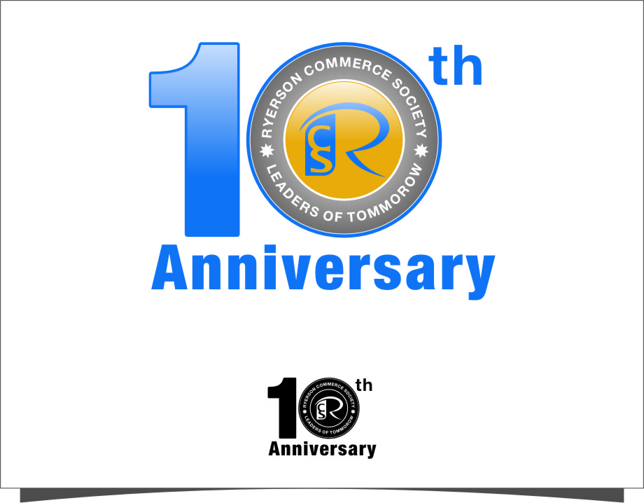 Logo Design by RoSyid Rono-Rene On Java - Entry No. 53 in the Logo Design Contest 10 Year Anniversary Logo Design for the Ryerson Commerce Society.