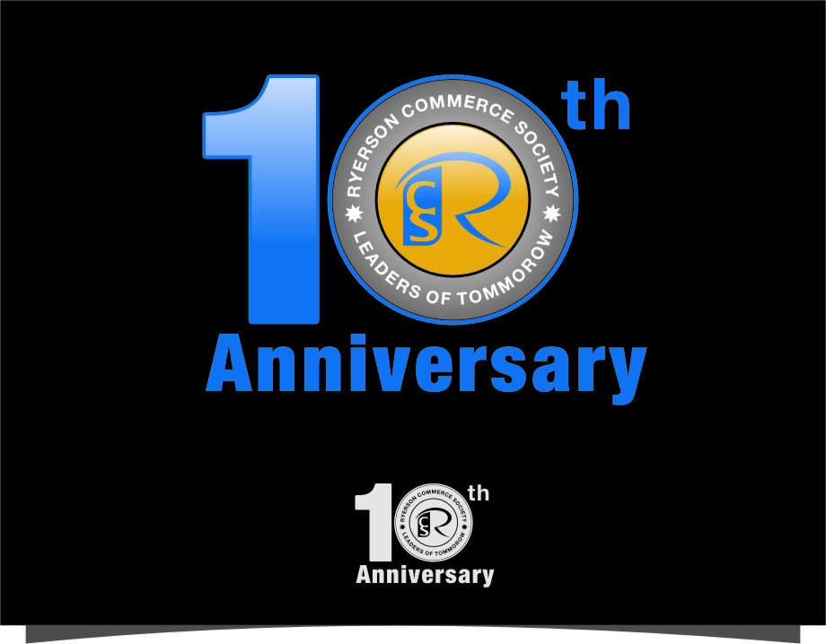 Logo Design by RasYa Muhammad Athaya - Entry No. 54 in the Logo Design Contest 10 Year Anniversary Logo Design for the Ryerson Commerce Society.