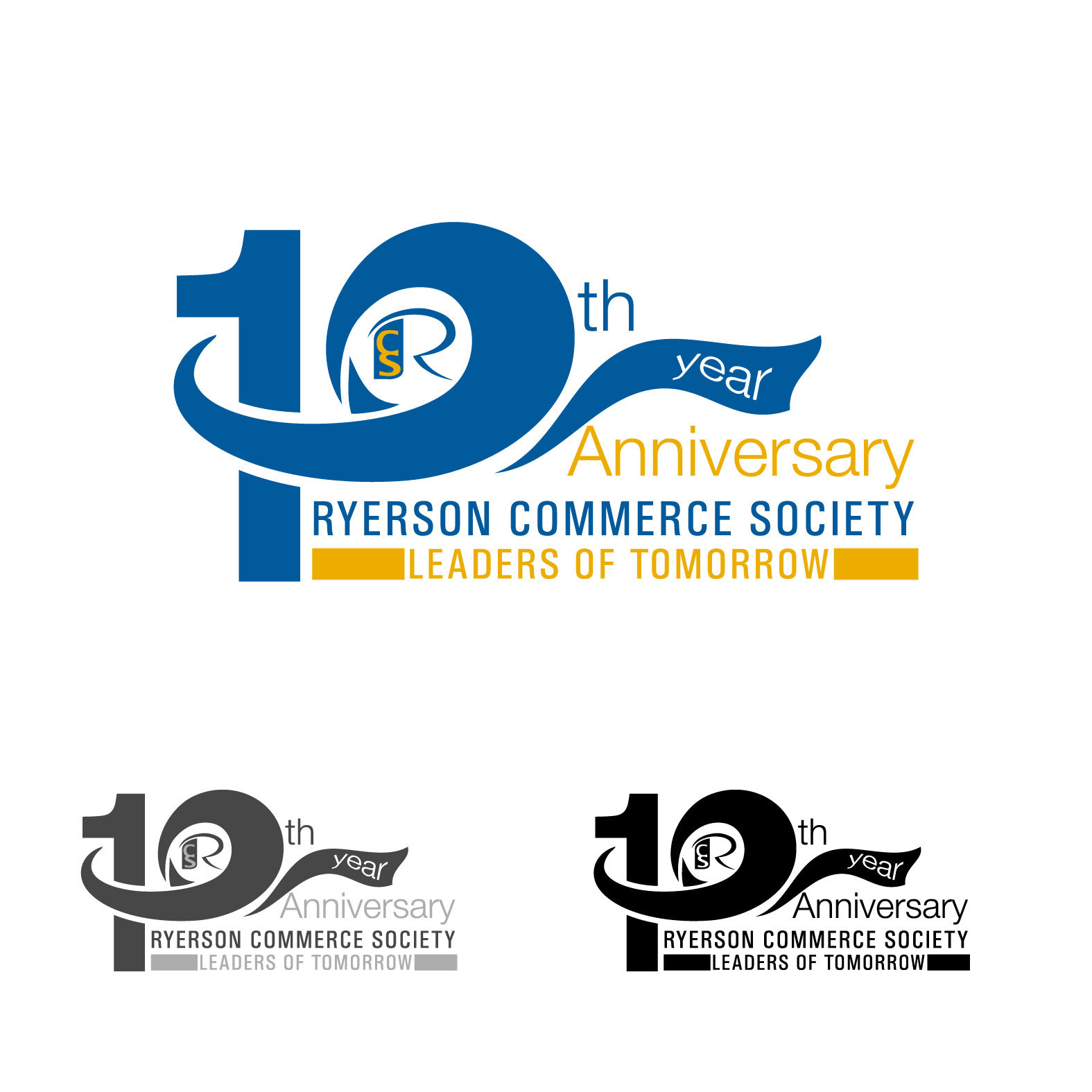 Logo Design by lagalag - Entry No. 68 in the Logo Design Contest 10 Year Anniversary Logo Design for the Ryerson Commerce Society.