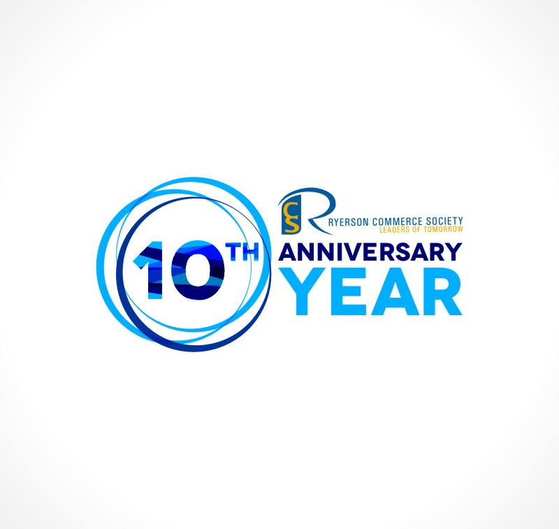 Logo Design by Private User - Entry No. 72 in the Logo Design Contest 10 Year Anniversary Logo Design for the Ryerson Commerce Society.