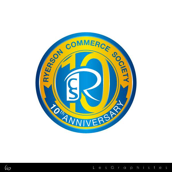 Logo Design by Les-Graphistes - Entry No. 73 in the Logo Design Contest 10 Year Anniversary Logo Design for the Ryerson Commerce Society.